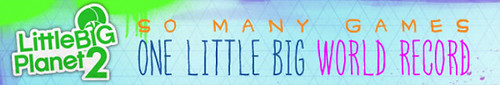 LittleBigPlanet 2 World Record banner