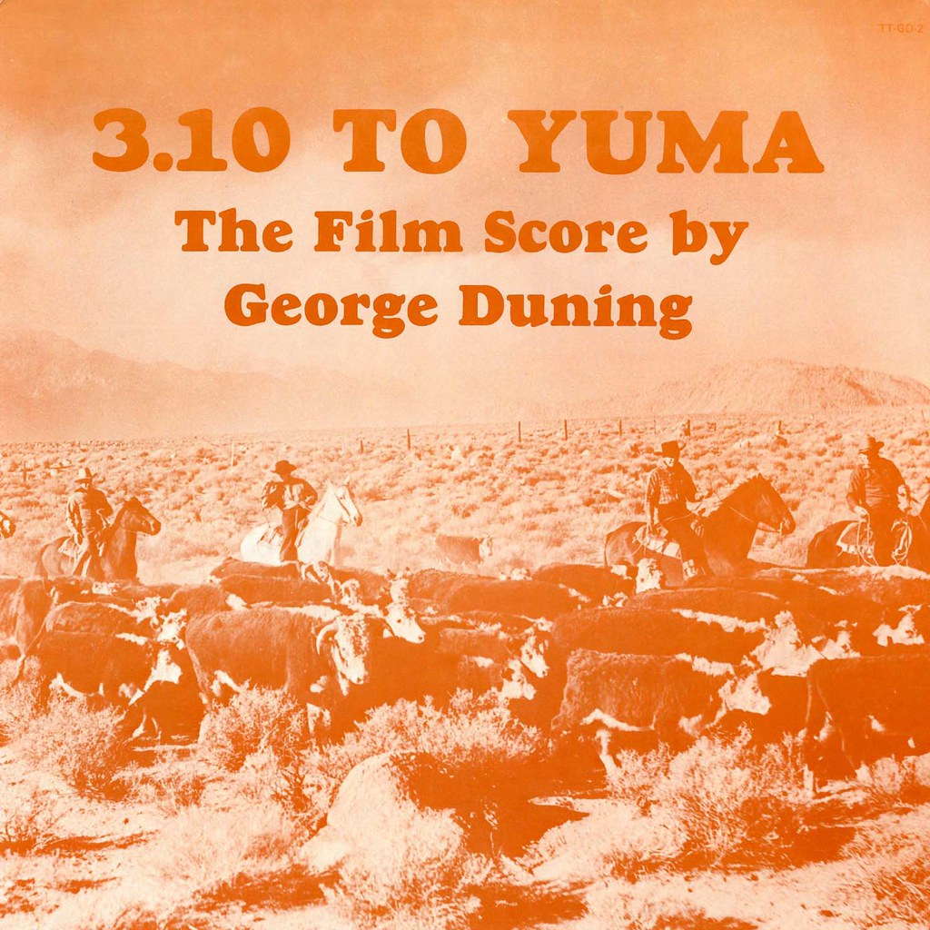 George Duning - 3 10 to Yuma