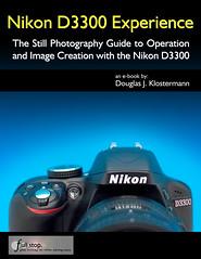 Nikon D3300 Experience - Cover (dojoklo) Tags: nikon dummies tricks master howto tips use setup guide manual learn guidebook tutorial mastering recommend userguide quickstart nikond3300 d3300 masterd3300 masteringd3300