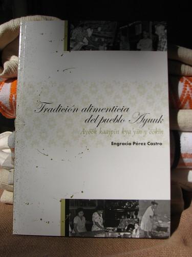 Tradicion Alimenticia del Pueblo Ayuuk @ 12.2010