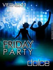 Friday Party - Dolce