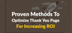 7 Proven Methods To Optimize Your Thank You Page For Increasing ROI (Harry Stark1) Tags: tipstricks 7 proven methods to optimize your thank you page for increasing roi