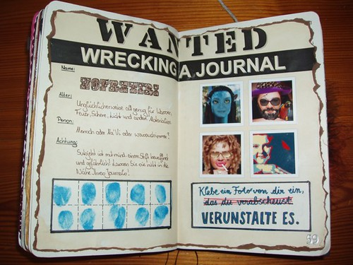 Wreck This Journal: Glue In A Photo Of Yourself You Dislike. Deface.