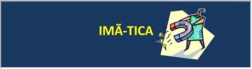 IMÃ-TICA