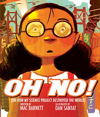 Oh No!: Or How My Science Project Destroyed the World