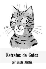 Retratos de Gatos, por Paula Maffia