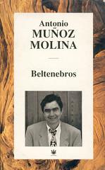 Antonio Muñoz Molina, Beltenebros