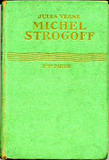 Michel STROGOFF, by Jules VERNE