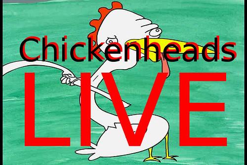 chickenheads live.jpg