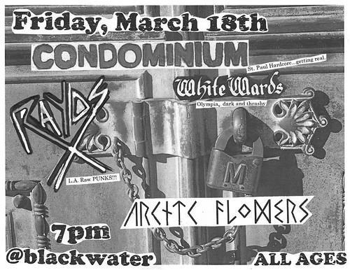 3/18/11 Condominium/RayosX/WhiteWards/ArcticFlowers