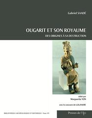 Ougarit et son royaume des origines à sa destruction