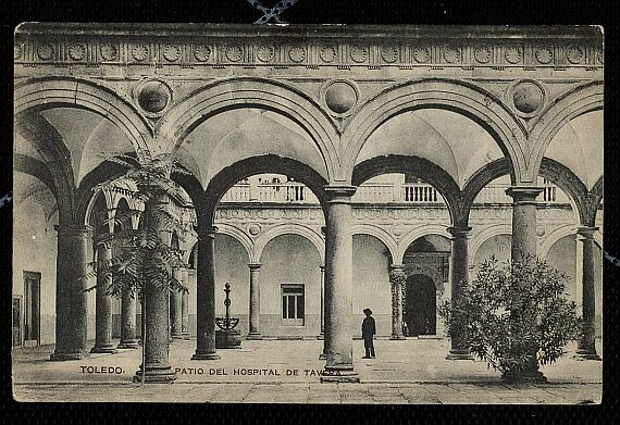 Patio del Hospital Tavera a comienzos del siglo XX