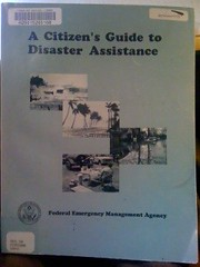 A citizen's guide to disaster assistance, n/a