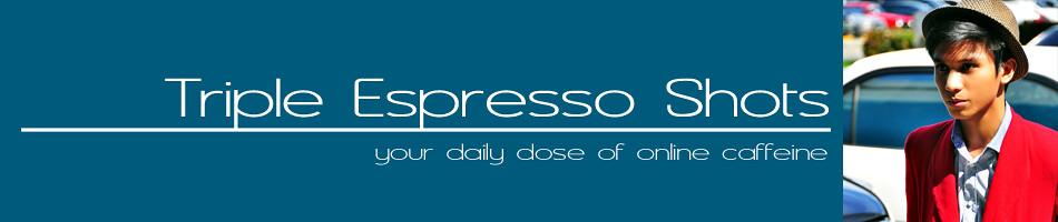 Triple Espresso Shots
