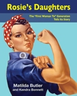Rosie's Daughters -rosie the riveter biography