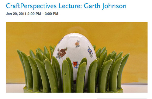 Garth Johnson's CraftPerspectives Lecture