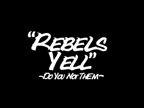 Rebels Yell