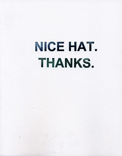 NICE HAT. THANKS. JOSHUA BECKMAN MATTHEW ROHRER