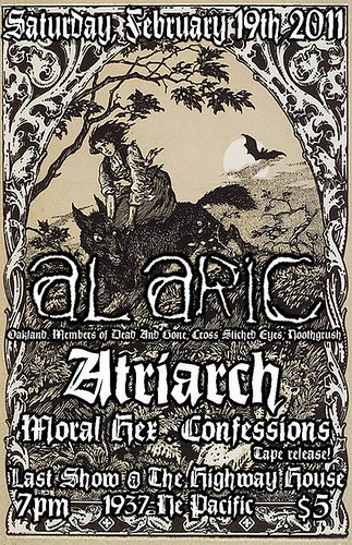 2/19/11 Alaric(CA), Atriarch, Moral Hex + Confessions