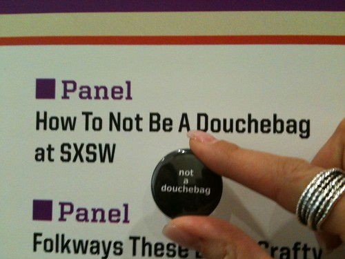 How To Not Be A Douchebag At Sxsw