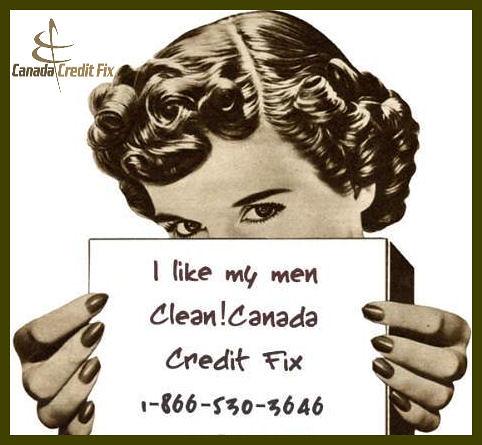 Canada Credit Fix - Equifax & TransUnion Credit Report Repair 1-866-530-3646 by www.canadacreditfix.com