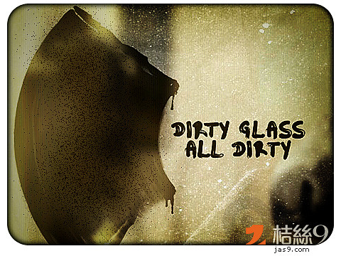 Dirty Glass All Dirty 1