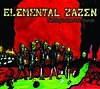 0. Elemental Zazen - Nothing To Lose But Change