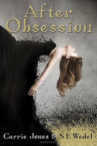 April 2011 by Bloomsbury Publishing PLC     After Obsession by Carrie Jones