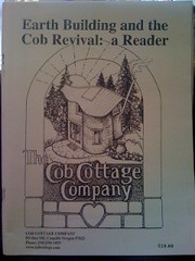 Image for Earth Building & the Cob Revival: A Reader