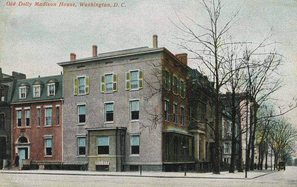 Dolley Madison's House on Lafayette Square | Streets of Washington