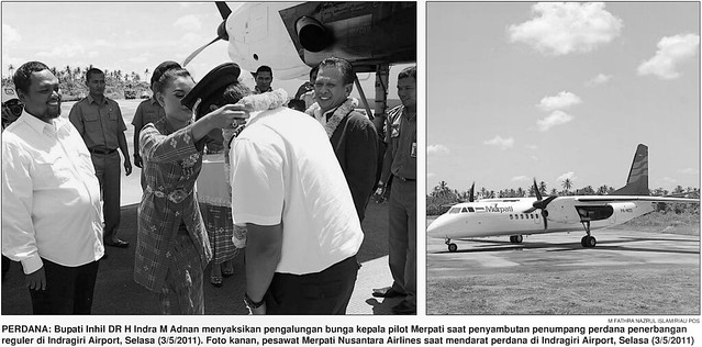Peresmian Bandara Indragiri (Airport) - Kecamatan Tempuling, Kabupaten Indragiri Hilir, Provinsi Riau