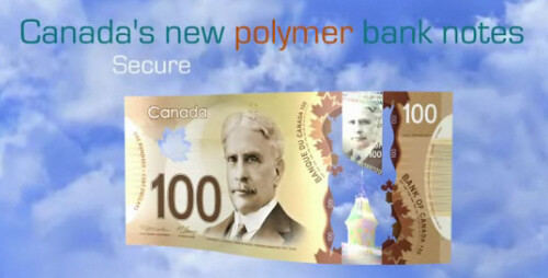 Canada's Polymer Banknotes