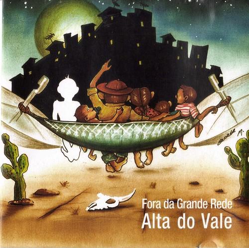 Artistas da Rocinha - Capa do disco Fora da Grande Rede de Alta do Vale