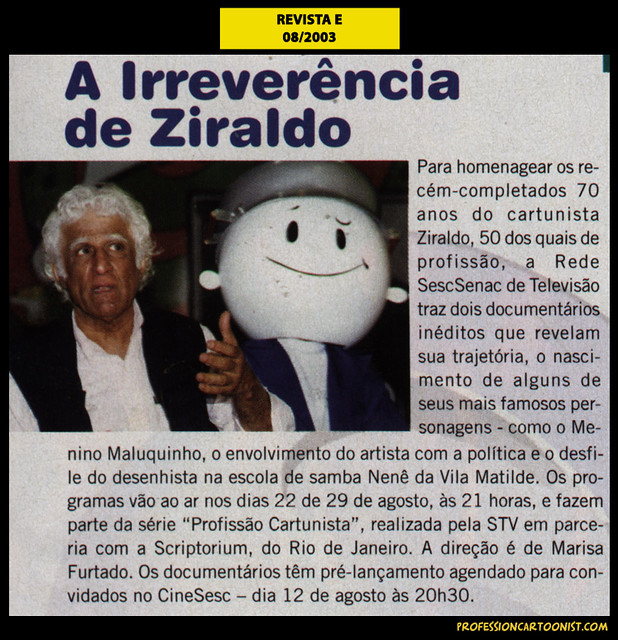 """A irreverência de Ziraldo"" - Revista E - agosto/2003"