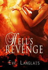 October 3rd 2011 by Liquid Silver Books        Hell's Revenge (Princess of Hell #3) by Eve Langlais