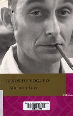 Montero Glez, Besos de fogueo