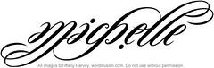 """""""Michelle"""" Ambigram"""