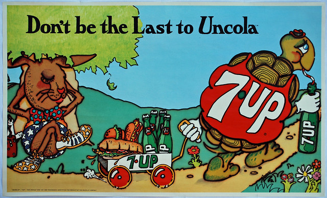 "7Up_Don't Be The Last To UnCola_(aka ""The Tortoise and The Hare"") vintage UnCola poster signed by Pat Dypold, ca 1969"