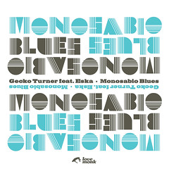 Gecko Turner - Monosabio Blues (7-inch) LMNKV25