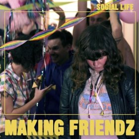 The cover of Social Life, featuring Tami Hart in the foreground, head down and lonely at what looks like a fun party. Making Friendz is written largely in yellow at the bottom of the album