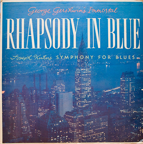 1958 Geoge Gershwin's Rhapsody In Blue/Joseph Kuhn's Symphony For Blues LP