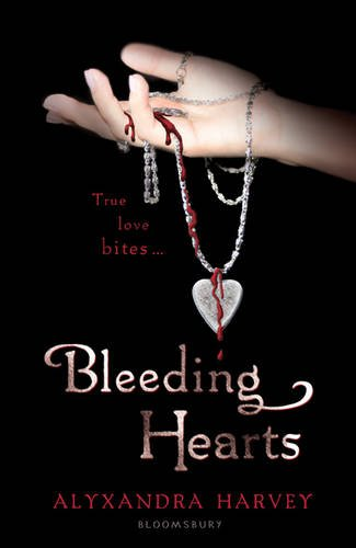 October 3rd 2011 by Bloomsbury Publishing PLC        Bleeding Hearts (Drake Chronicles #4) by Alyxandra Harvey