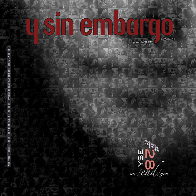 Y SIN EMBARGO magazine #28, me/END/you (new!, free, independent)
