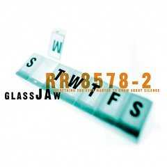Glassjaw - Everything you ever wanted to know about silence.