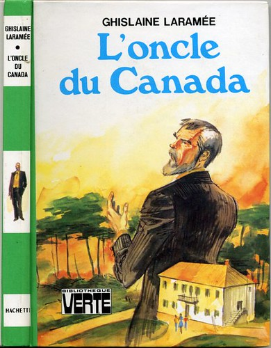 L'oncle du Canada, by Ghislaine LARAMEE