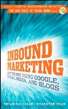 Inbound Marketing: Get Found Using Google, Social Media, and Blogs (New Rules Social Media Series) - by Dharmesh Shah, Brian Halligan