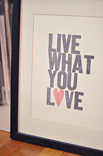 live what you love print