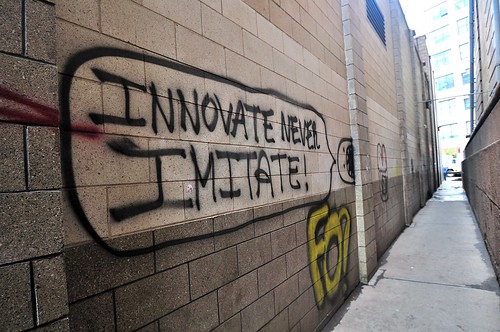 Innovate Never Imitate