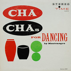 Cha Cha's For Dancing (Velvet Glass) Tags: graphic bongo vinyl latin lp record chacha hugomontenegro