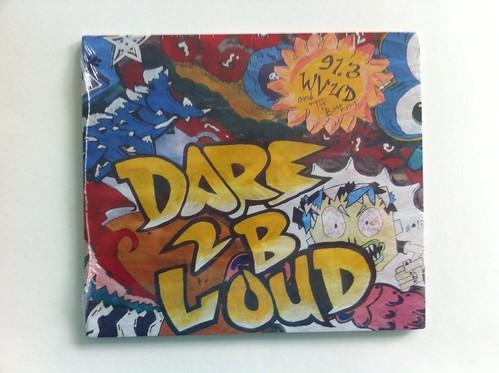 Dare 2 B Loud